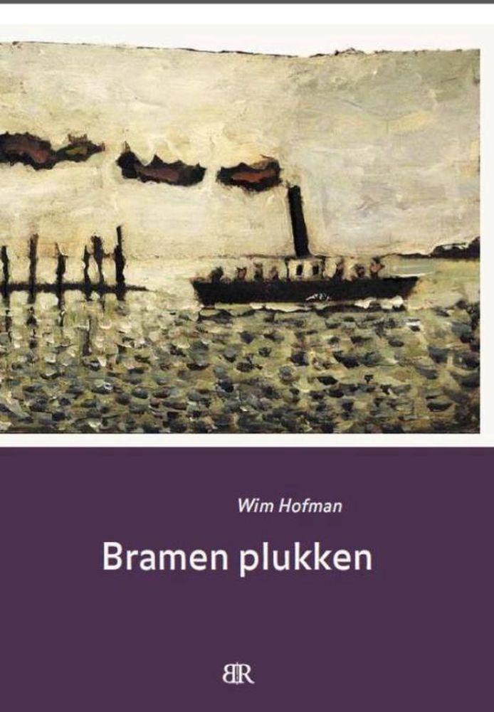 cover Bramen plukken van Wim Hofman