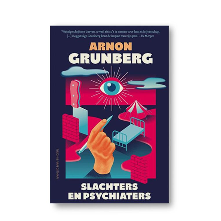 Slachters en psychiaters - Arnon Grunberg Beeld Uitgeverij Nijgh & Van Ditmar