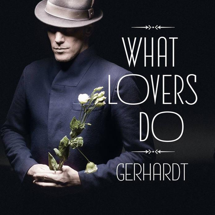 De cover van het album 'What lovers do' van Gerhardt.