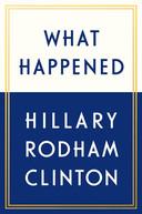 What Happened, Hillary Rodham Clinton. ISBN: 9789021567730 Prijs: €22,99, Kosmos Uitgevers