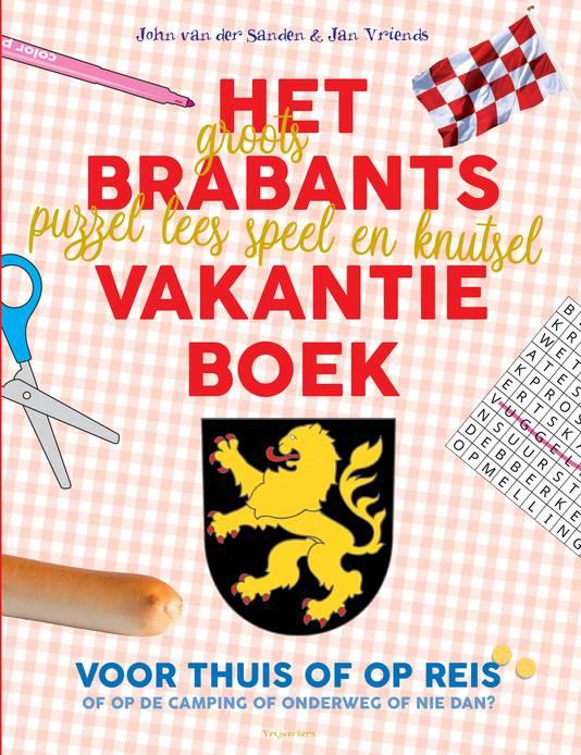 Cover van Het Brabants Vakantieboek van Jan Vriends en John van der Sanden.