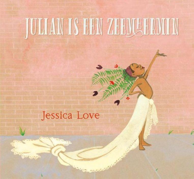Jessica Love, Julian is een zeemeermin (3+) Randazzo; 32 blz. €14,99 Beeld