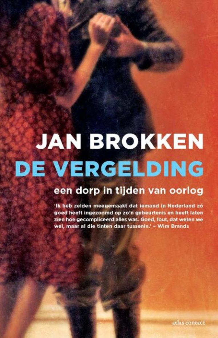 De vergelding van Jan Brokken Beeld