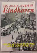 Cover van 150 jaar Leven in Eindhoven, deel 13: Overleven in oorlogstijd. De Tweede Wereldoorlog.