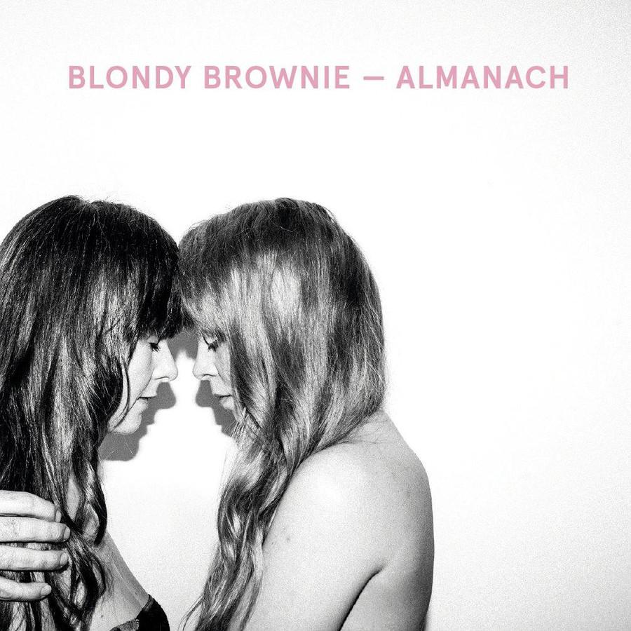 """Blondy Brownie, premier album """"Almanach"""", sortie ce 24 novembre, release party ce 25 novembre à l'Area 42"""