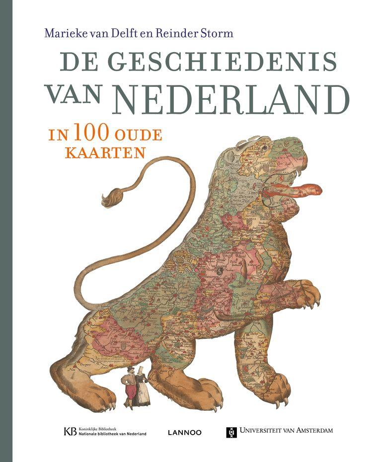 Non-fictie. De geschiedenis van Nederland in 100 oude kaarten. Samengesteld door Marieke van Delft en Reinder Storm. Lannoo, €59,-. 400 blz. Beeld