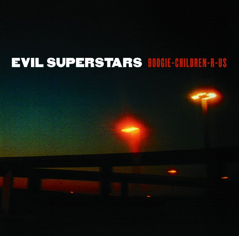 'Boogie-Children-R-Us', de tweede cd van Evil Superstars. Beeld rv