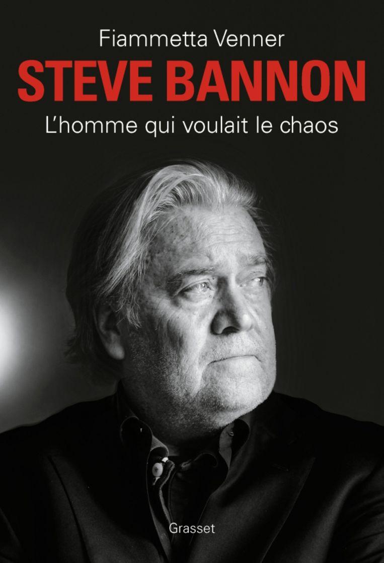 Fiammetta Venner, 'Steve Bannon: L'homme qui voulait le chaos', Grasset Beeld Humo