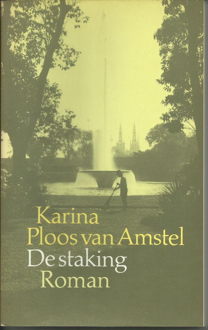 cover De staking van Karina Ploos van Amstel