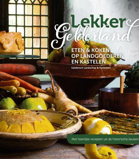 Lekker Gelderland: een nieuw boek over eten en koken op landgoederen en kastelen