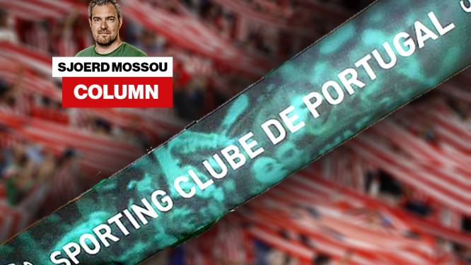 Column Sjoerd Mossou | Sporting Lissabon? Voetbaltaalnazi moet streng zijn