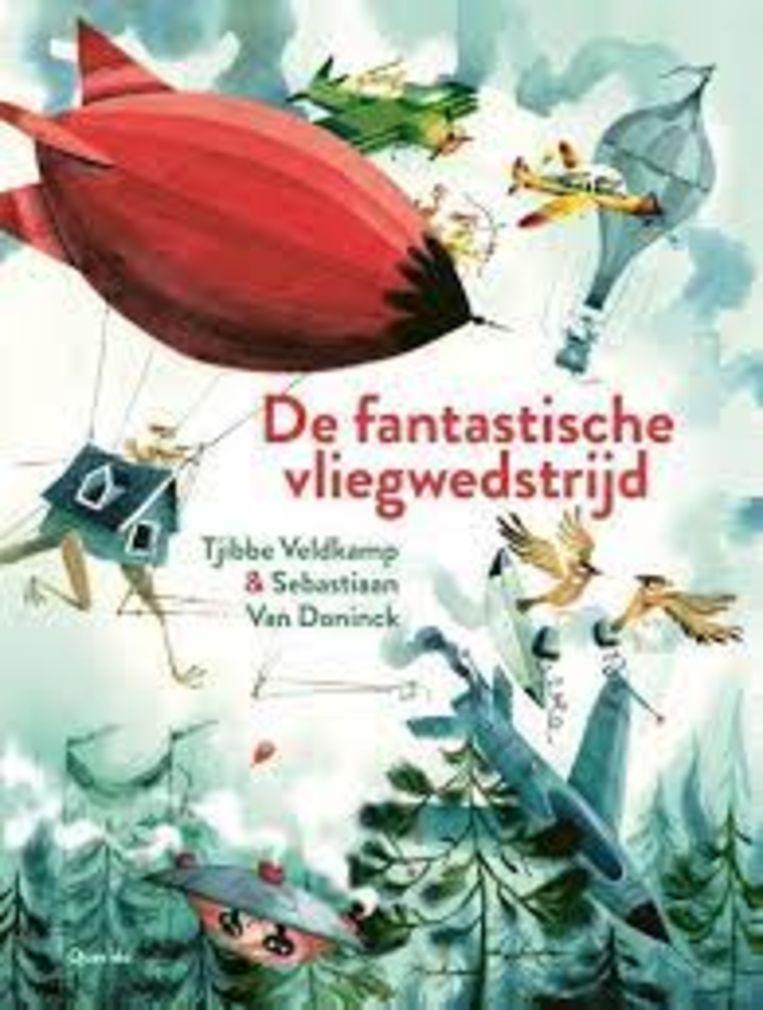 Tjibbe Veldkamp & Sebastiaan Van Doninck, 'De fantastische vliegwedstrijd', Querido, 26 p., 17,99 euro, 5+. Beeld rv