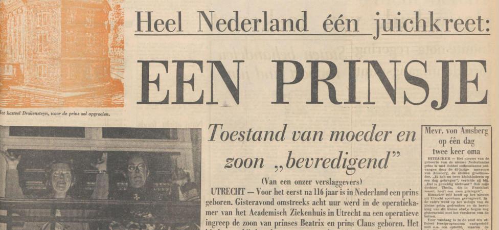 Licht gegeneerd bekeek ik na de geboorte van Willem-Alexander de krant