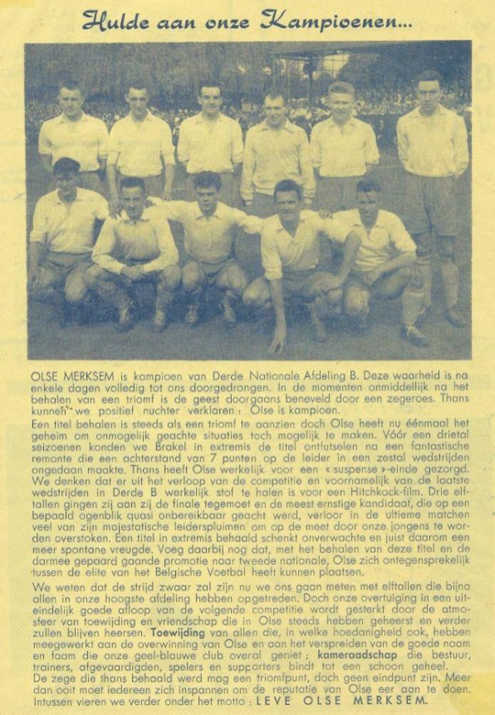 Een hulde aan de ploeg van OLSE Merksem die in 1959 de promotie naar tweede klasse behaalde.