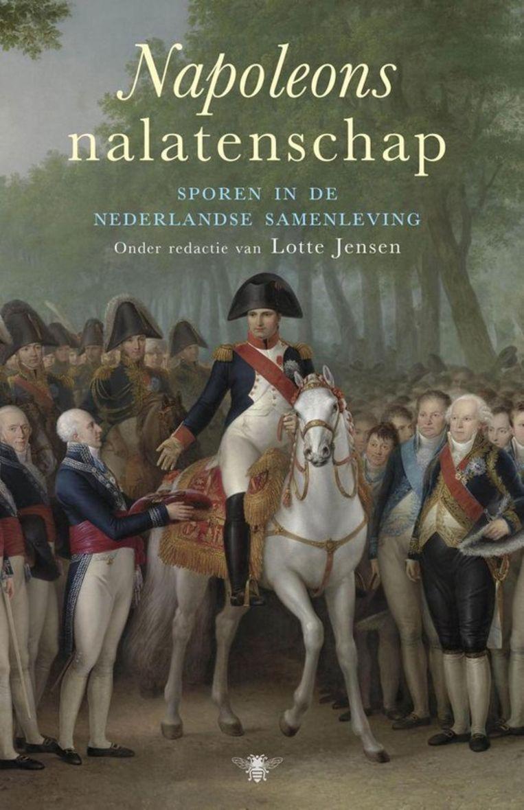 Lotte jensen (RED.), Napoleons nalatenschap. Beeld