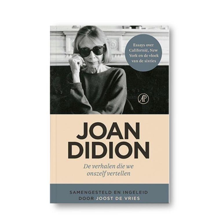 De verhalen die we onszelf vertellen - Joan Didion Beeld Uitgeverij De Arbeiderspers
