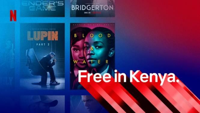 Netflix test gratis abonnement in Kenia