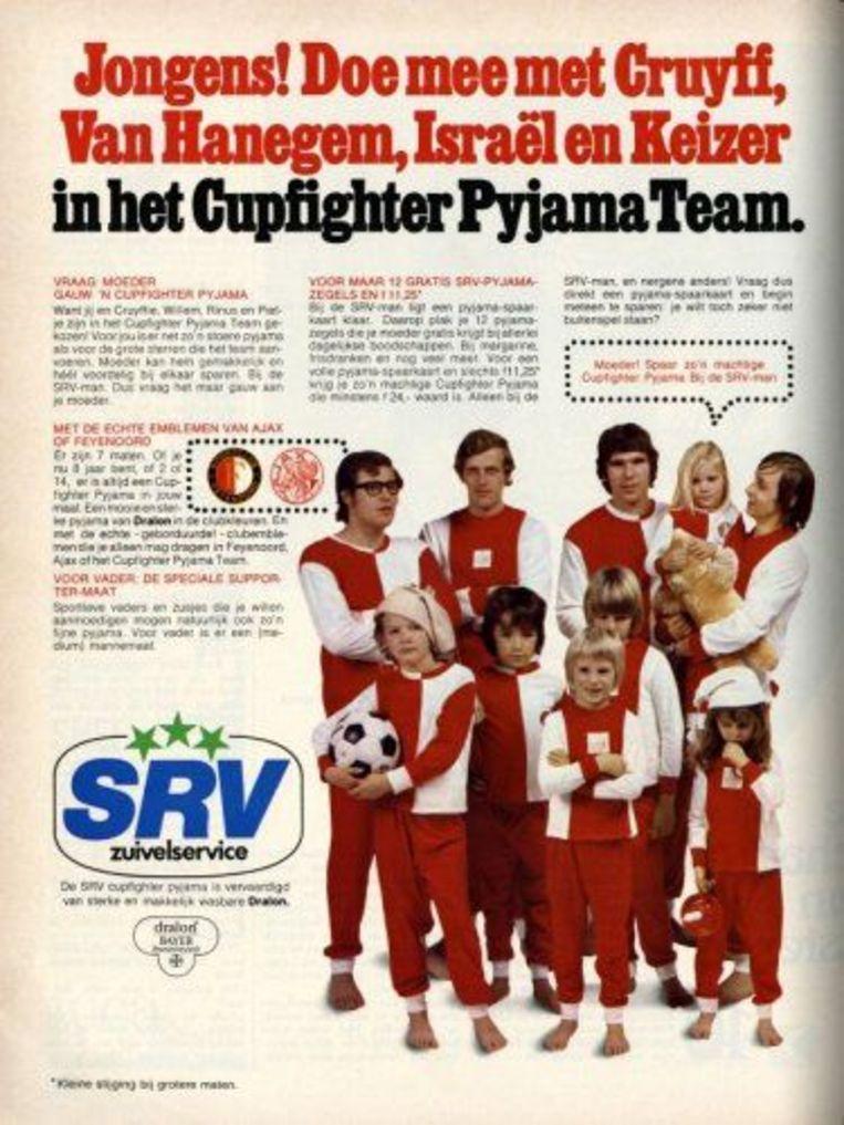 De reclame voor Feyenoord- en Ajax-pyjama's van de SRV-man uit 1972 met Rinus Israël, Piet Keizer, Willem van Hanegem en Johan Cruijff. Beeld null