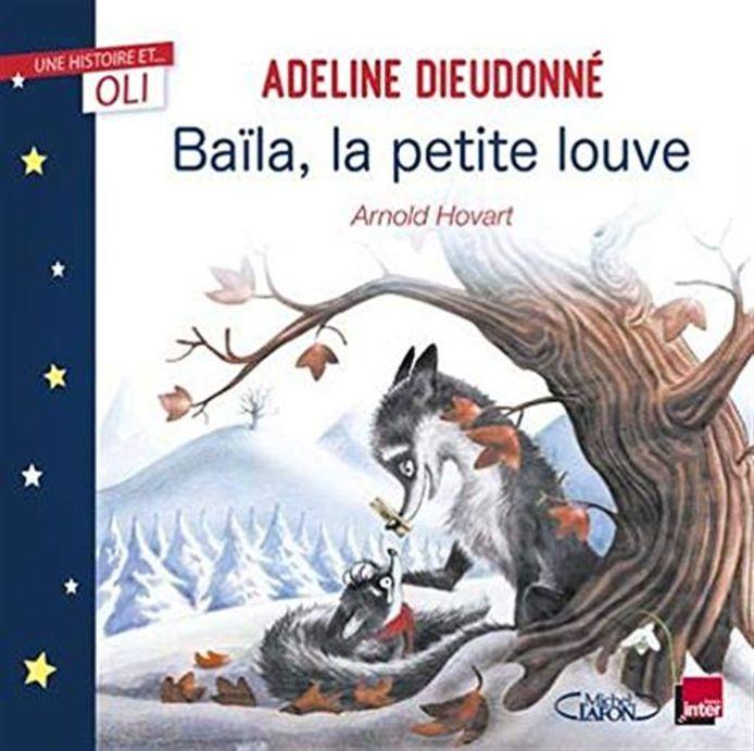 """Pour un gros fou rire: """"Baïla, la petite louve""""."""