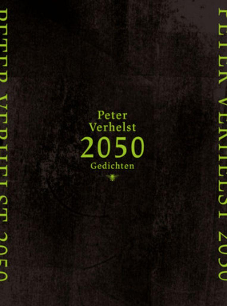 Peter Verhelst, '2050', De Bezige Bij Beeld Bezige Bij