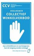 Met deze sticker geven ondernemers aan dat zij deelnemen aan de Collectieve Winkelontzegging.