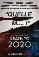 """L'affiche de """"Death to 2020""""."""