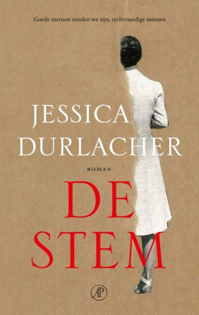 Jessica Durlacher, 'De stem', De Arbeiderspers, 430 p., 24,50 euro. Beeld rv