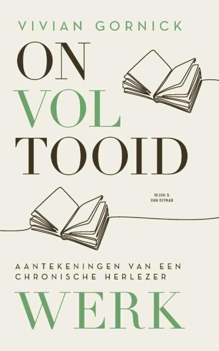 Vivian Gornick, 'Onvoltooid werk', 192 p., 20 euro. Beeld RV