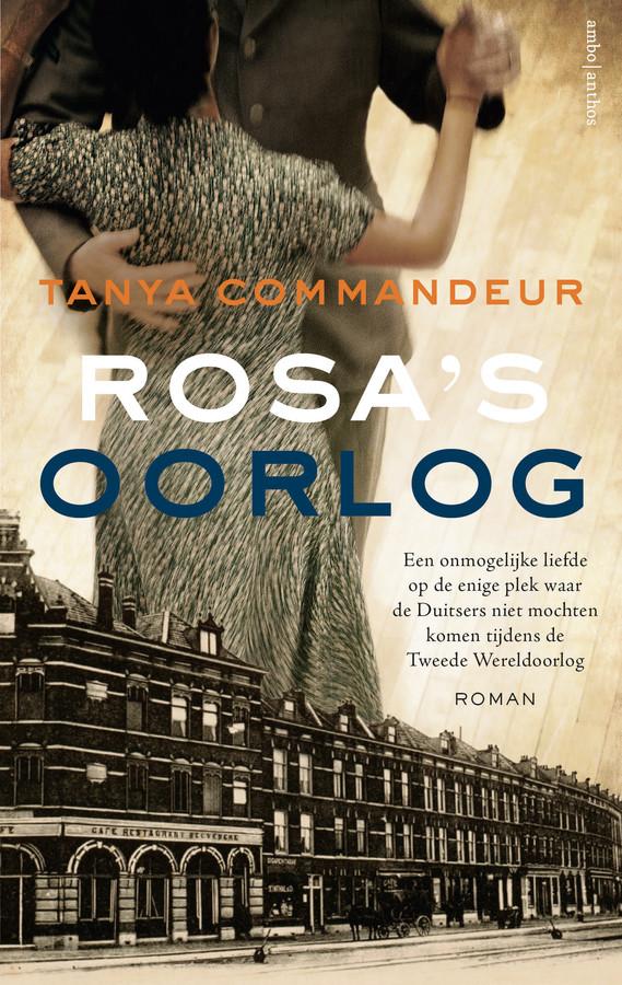 Cover van Rosa's Oorlog van Tanya Commandeur.