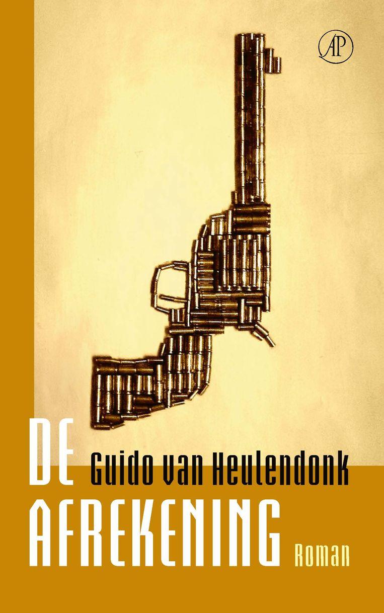 Guido Van Heulendonk, 'De afrekening', De Arbeiderspers, 272 p., 19,99 euro. Beeld RV