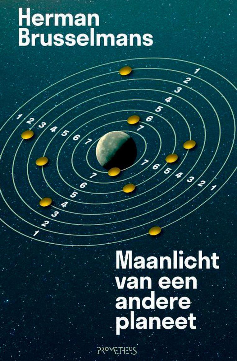 Herman Brusselmans: Maanlicht van een andere planeet, Prometheus, 184 p., 19,99 euro.   Beeld rv