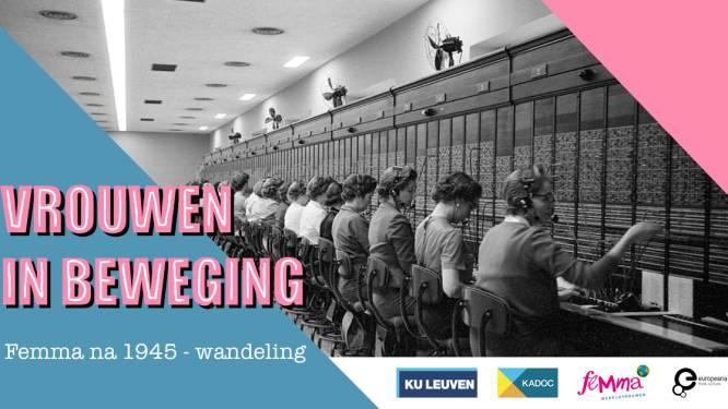"""KU Leuven-masterstudenten organiseren tentoonstelling over vrouwen in beweging: """"De rol van de vrouw is in een ongezien tempo veranderd sinds WOII"""""""