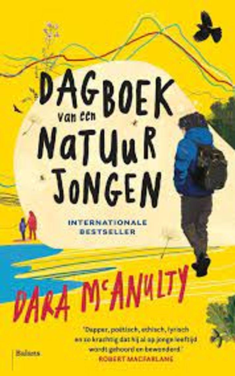 Dara McAnulty, 'Dagboek van een natuurjongen', Balans, 272 p., 22,99 euro. Vertaling Annemie de Vries, 12+. Beeld rv