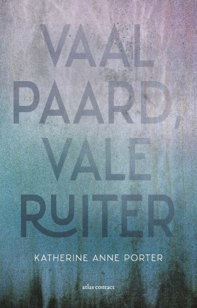Vaal paard, vale ruiter (vertaald door Molly van Gelder, Atlas Contact). Beeld
