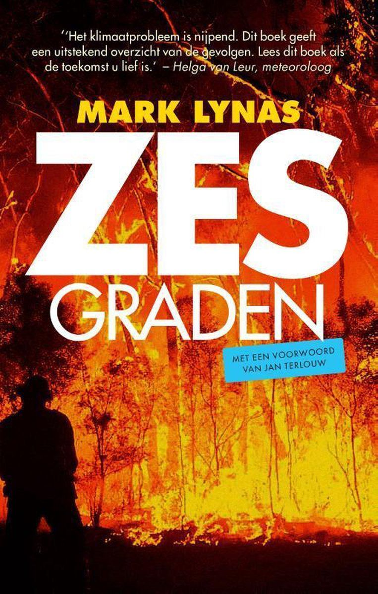 Mark Lynas, 'Zes graden', Epo, 382 p., 19,95 euro. Beeld RV