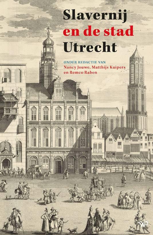 Boekomslag van Slavernij en de stad Utrecht.
