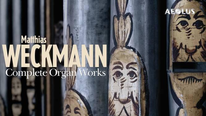 Weckmanns orgelmuziek spettert de speakers uit