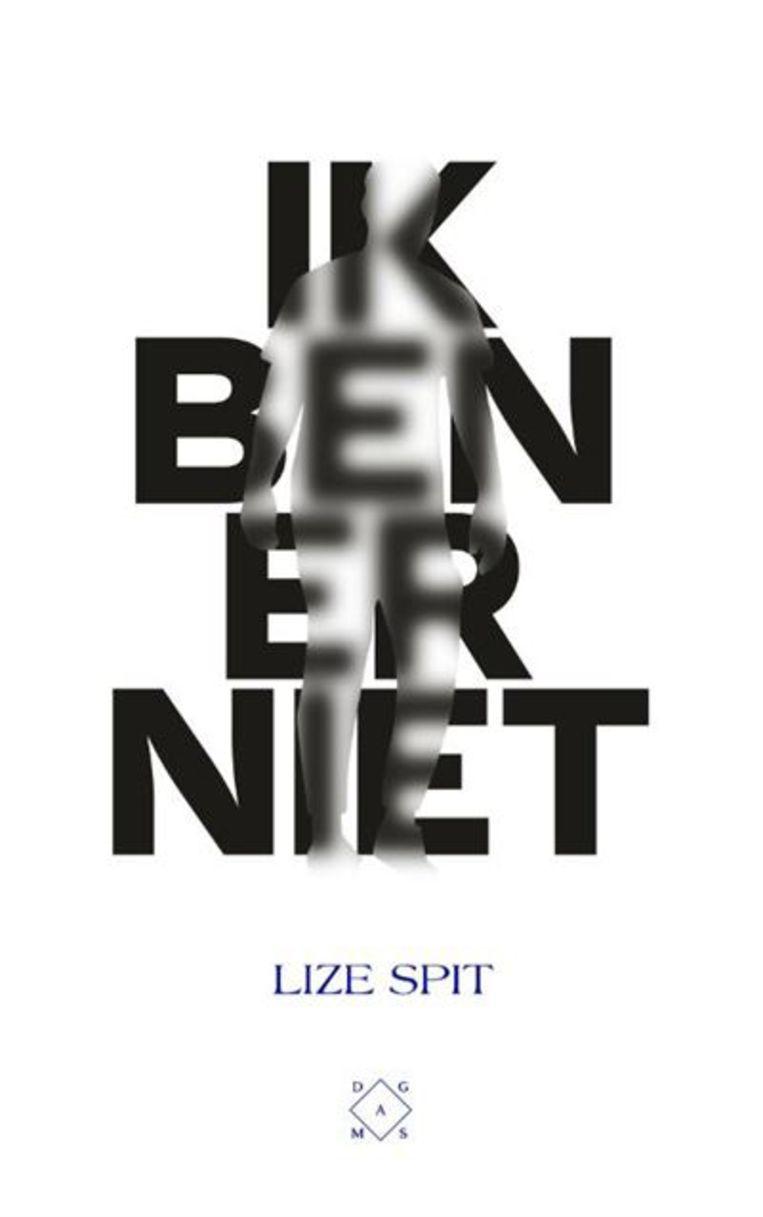 Lize Spit, 'Ik ben er niet', Das Mag Beeld Humo