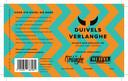 Duivels Verlanghe. 8,6% Double New England IPA en double dry hopped: 'bronstig brouwsel'.