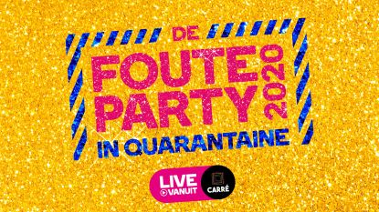 """Virtueel feestje tijdens 'De Foute Party in Quarantaine': """"Iedereen zal vanuit zijn living kunnen meefeesten"""""""