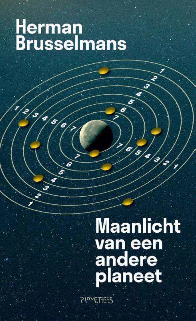 Herman Brusselmans, 'Maanlicht van een andere planeet', Prometheus, 192 p., 19,99 euro Beeld Prometheus