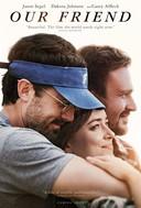 De poster van Our Friend met vlnr: Casey Affleck, Dakota Johnson en Jason Segal.