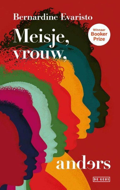 Bernardine Evaristo, Meisje, vrouw, anders. Vertaald door Lette Vos, De Geus, €22,50, 496 blz. Beeld