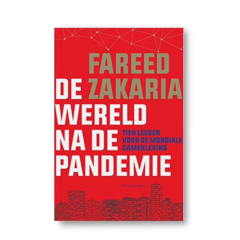De wereld na de pandemie - Fareed Zakaria Beeld Uitgeverij Atlas Contact