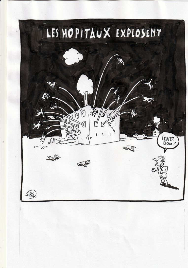 De laatste tekening voor Libération (31 maart). 'De ziekenhuizen exploderen' staat erboven (refererend aan de toestroom van coronapatiënten). President Macron kijkt toe en zegt: 'Hou vol'. Beeld Bernhard Willem Holtrop