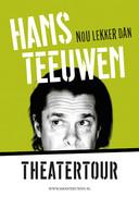 Het affiche van de nieuwe theatertour van Hans Teeuwen.