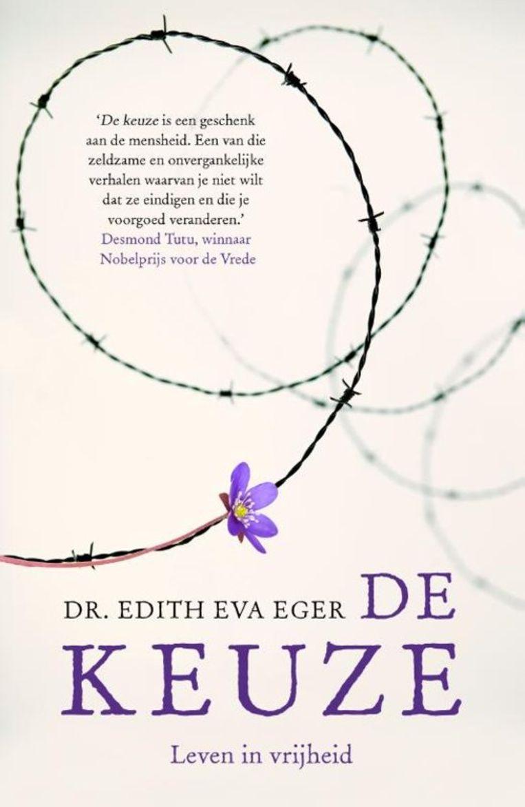 Edith Eger, 'De keuze – Leven in vrijheid', A.W. Bruna, 288 p., 19,99 euro. Beeld Orestes Laurent