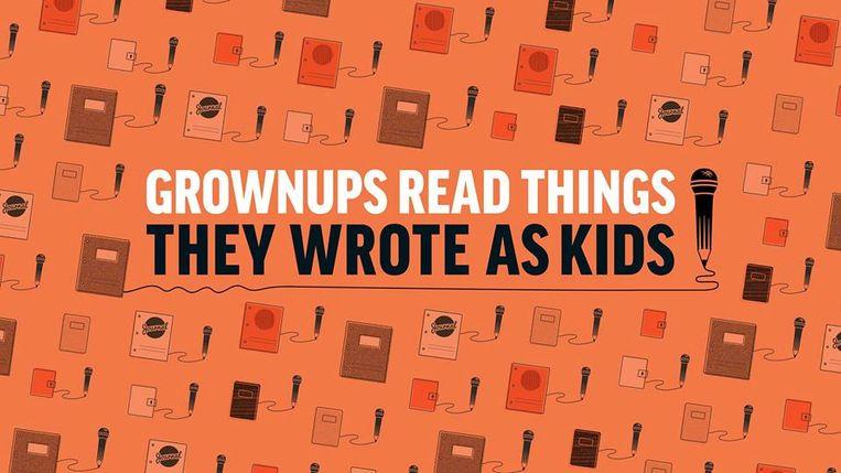 Nog nooit was er een podcast waarvan de titel zo overeenkomt met de inhoud Beeld Grownups Read Things They Wrote as Kids