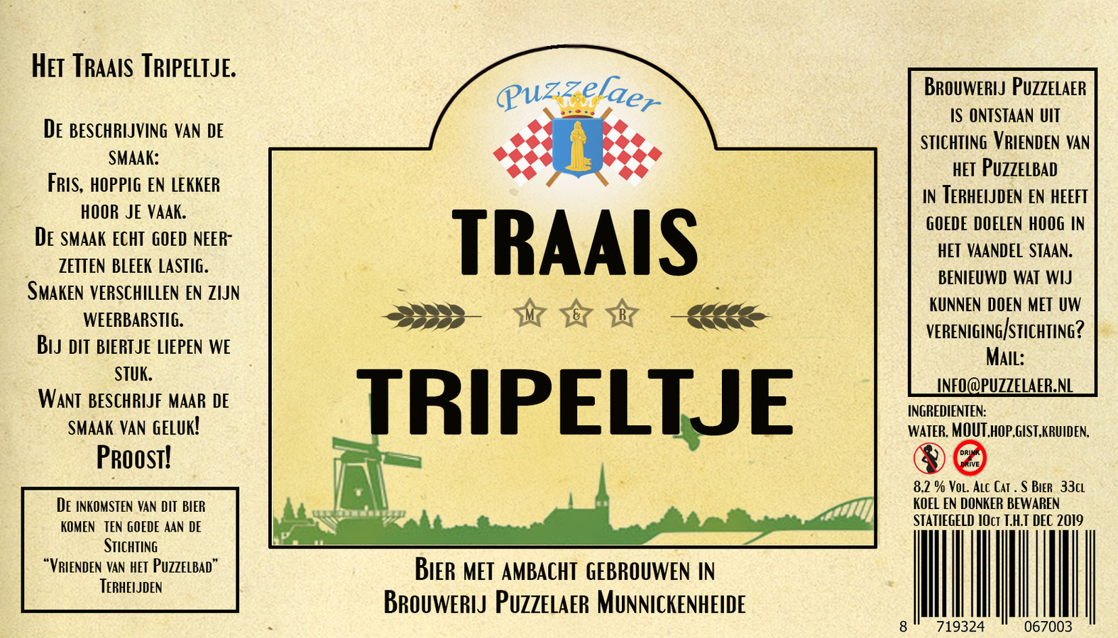 8,2% Traais Tripeltje Puzzelaer Terheijden. Vier soorten mout, twee soorten hop en sinaasappel zorgen voor een klassieke tripel met zomerse inslag.
