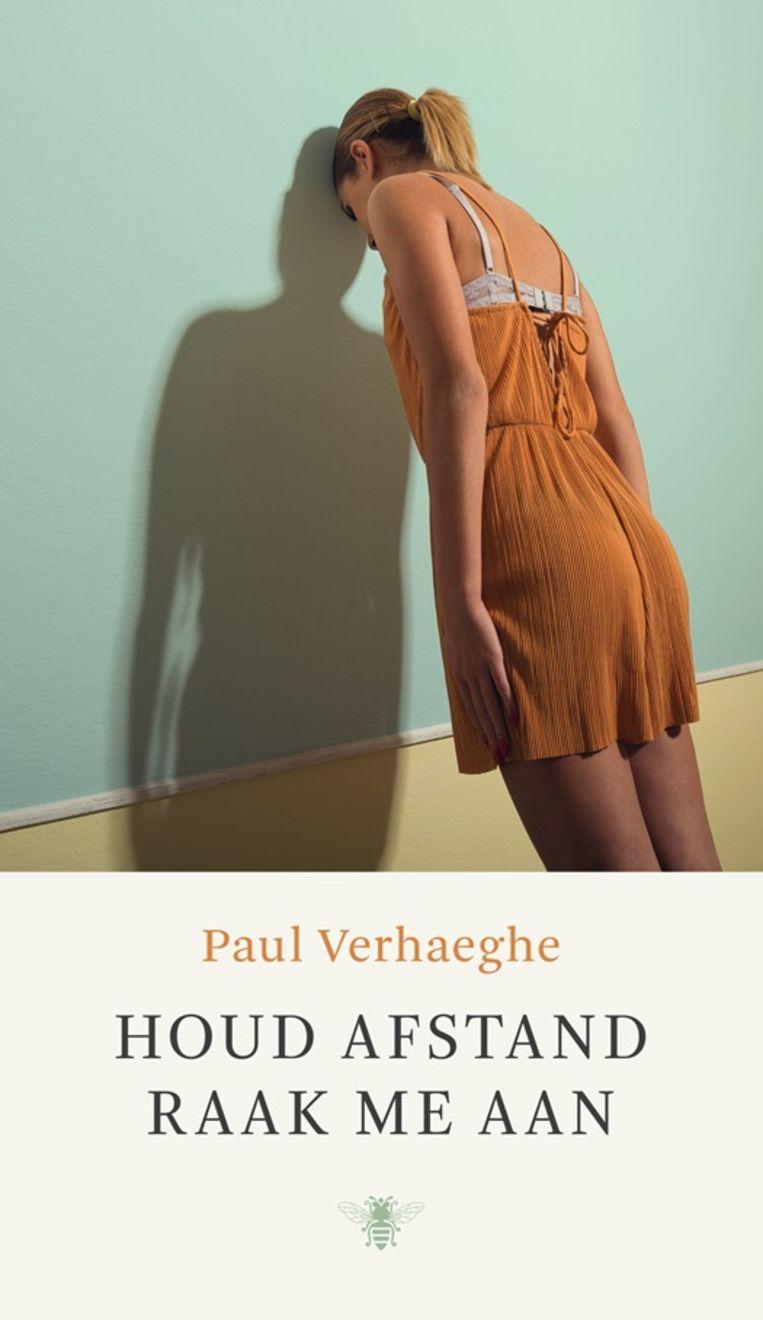 Paul Verhaeghe, 'Houd afstand, raak me aan', De Bezige Bij Beeld Humo